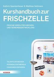 Kurshandbuch zur Frischzelle Speckenheuer, Kathrin/Sellmann, Matthias 9783451032004