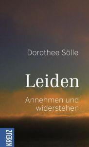 Leiden Sölle, Dorothee 9783946905547