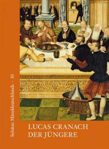 Lukas Cranach der Jüngere