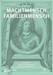 Machtmensch - Familienmensch Jürgen Luh/Michael Kaiser/Michael Rohrschneider 9783402134191