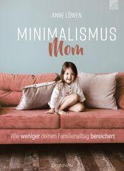 Minimalismus Mom Löwen, Anne 9783765521119