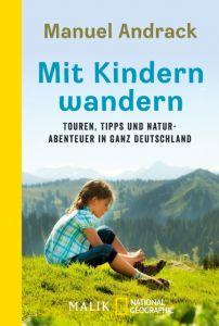Mit Kindern wandern Andrack, Manuel 9783492404778