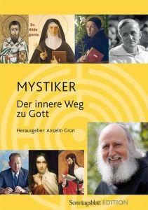 Mystiker Anselm Grün 9783583209107
