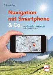 Navigation mit Smartphone & Co. Kaiser, Andreas P 9783613508767