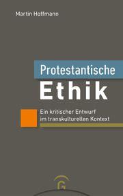 Protestantische Ethik Hoffmann, Martin 9783579071817