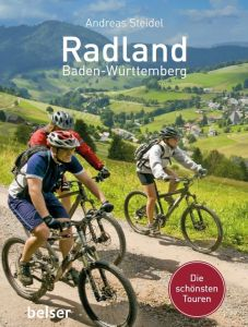 Radland Baden-Württemberg Steidel, Andreas 9783763028467