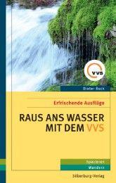 Raus ans Wasser mit dem VVS Buck, Dieter 9783842514195