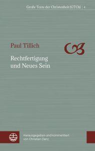 Rechtfertigung und Neues Sein Tillich, Paul 9783374056736