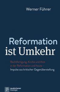 Reformation ist Umkehr