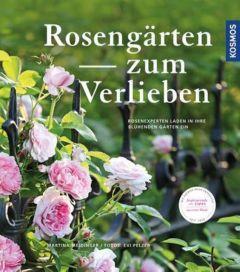 Rosengärten zum Verlieben Meidinger, Martina 9783440149928