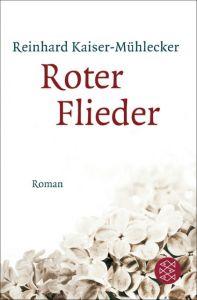 Roter Flieder Kaiser-Mühlecker, Reinhard 9783596197712