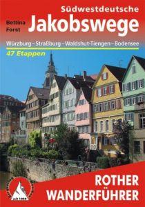 Südwestdeutsche Jakobswege Forst, Bettina 9783763343638