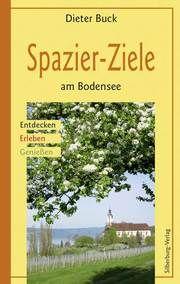 Spazier-Ziele am Bodensee Buck, Dieter 9783874078238
