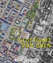 Stuttgart von oben Plavec, Jan Georg 9783842521247