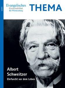 THEMA: Albert Schweitzer