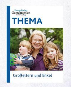 Thema Grosseltern und Enkel