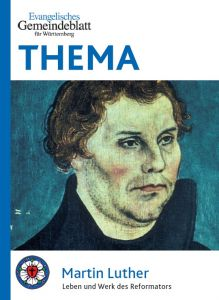 THEMA: Martin Luther