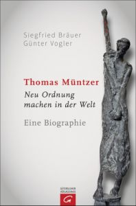 Thomas Müntzer Bräuer, Siegfried/Vogler, Günter 9783579082295
