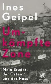 Umkämpfte Zone Geipel, Ines 9783608963724