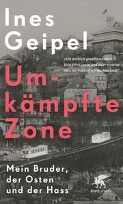 Umkämpfte Zone Geipel, Ines 9783608983807
