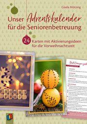 Unser Adventskalender für die Seniorenbetreuung Mötzing, Gisela 9783834641434