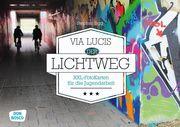 Via Lucis: der Lichtweg Sigg, Stephan 4260179512315