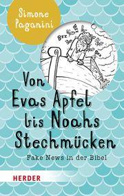 Von Evas Apfel bis Noahs Stechmücken Paganini, Simone 9783451384936