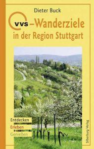 VVS-Wanderziele in der Region Stuttgart Buck, Dieter 9783842511453