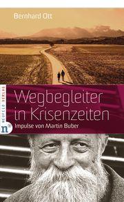 Wegbegleiter in Krisenzeiten Ott, Bernhard 9783862561650