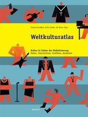 Weltkulturatlas Thomas Knubben/Erich Schöls/Uli Braun 9783899862959