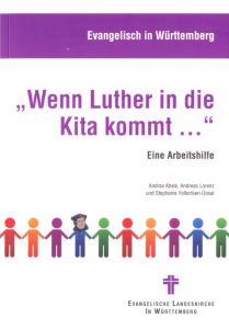 'Wenn Luther in die Kita kommt ...'
