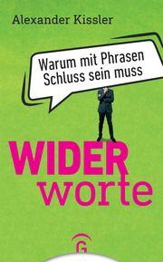 Widerworte Kissler, Alexander 9783579014746