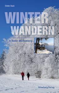 Winterwandern in Baden-Württemberg Buck, Dieter 9783842520493