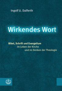Wirkendes Wort Dalferth, Ingolf U 9783374056484