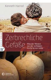 Zerbrechliche Gefäße Harrod, Kenneth 9783862561667