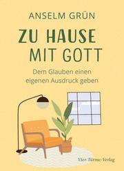 Zu Hause mit Gott Grün, Anselm 9783736503779