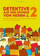 Detektive auf den Spuren von Herrn J. 2, 9783866872615