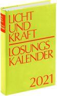 9783870293680 Licht und Kraft/Losungskalender 2021 Buchausgabe gebunden : Andachten über Losung und Lehrtext