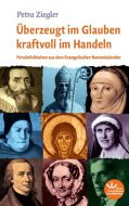 Überzeugt im Glauben kraftvoll im Handeln - eBook