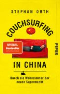 Couchsurfing in China Orth, Stephan 9783492317849
