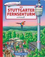 Der Stuttgarter Fernsehturm wimmelt Krehan, Tina 9783842520462