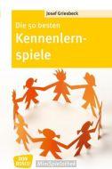 Die 50 besten Kennenlernspiele Griesbeck, Josef 9783769818475
