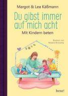 Du gibst immer auf mich acht Käßmann, Margot/Käßmann, Lea 9783963400902
