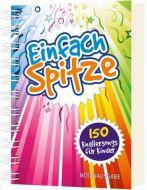 Einfach Spitze Andreas Claus/Birgitt Neumann 9783896154491