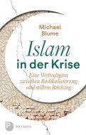 Islam in der Krise Blume, Michael 9783843609562