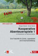 Kooperative Abenteuerspiele 1 Gilsdorf, Rüdiger/Kistner, Günter 9783780058010