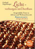 Licht - verborgen im Überfluss Engelsberger, Gerhard 9783945369470