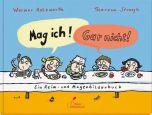Mag ich! Gar nicht! Holzwarth, Werner 9783954701162