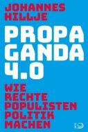 Propaganda 4.0 Hillje, Johannes 9783801205096