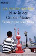 Risse in der Großen Mauer Sendker, Jan-Philipp 9783453620162